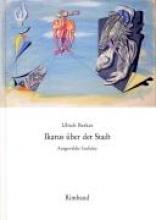 Berkes, Ulrich Ikarus über der Stadt