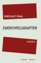 Haas, Waltraud Zwerchfellgewitter