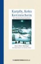Mairinger, Hans Dieter Karpfn, Keks und Kerznschein