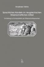 Tzilinis, Anastasia Sprachliches Handeln im neugriechischen Wissenschaftlichen Artikel