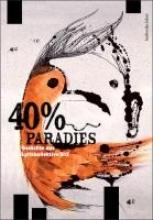 Marquardt, Tristan 40% Paradies. Gedichte des Lyrikkollektivs G13