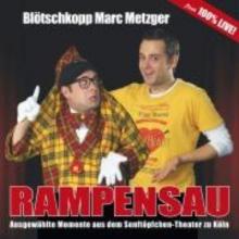 Metzger, Blötschkopp Marc Rampensau