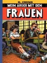 Crumb, Robert Mein Ärger mit den Frauen