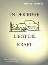 Ruoff, Wilhelm In der Ruhe liegt die Kraft