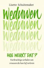 Lisette Schuitemaker , Weduwen, hoe werkt dat?