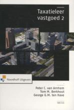 George G.M. ten Have Peter C. van Arnhem  Tom M. Berkhout, Taxatieleer vastgoed 2