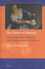 Karen-edis  Barzman The Limits of Identity: