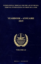 , Yearbook International Tribunal for the Law of the Sea Annuaire Tribunal international du droit de la mer, Volume 23 (2019)