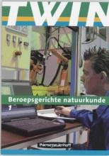 , TWIN Beroepsgerichte natuurkunde 1