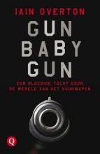 Iain  Overton Gun Baby Gun