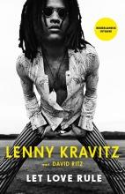 Lenny Kravitz , Lenny Kravitz: Let Love Rule