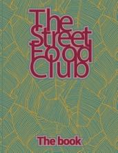 The Streetfood Club , The Streetfood Club - The Book
