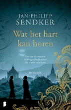 Jan-Philipp Sendker , Wat het hart kan horen