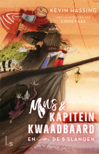 Kevin Hassing , Mus en kapitein Kwaadbaard en De 5 slangen