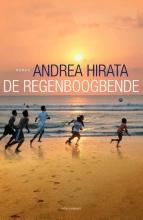 Andrea  Hirata De regenboogbende