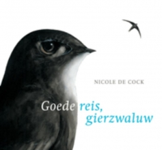 Cock, Nicole de Goede reis, gierzwaluw