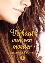 Amanda  Prowse Verhaal van een moeder - grote letter uitgave