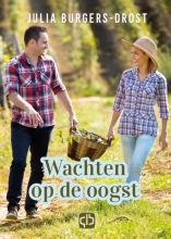 Julia Burgers-Drost , Wachten op de oogst