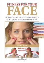 Lynn Ragetli , Fitness for your face
