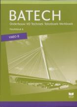 A.J.  Boer Batech deel 2 vmbo-b Tekstboek/Werkboek 6