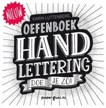 Karin  Luttenberg Handlettering doe je zo! Oefenboek