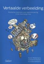 Karen  Reekmans, Catherine  Roden, Kris  Nauwelaerts Vertaalde verbeelding