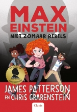 Chris Grabenstein James Patterson, Niet zomaar rebels