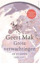 Geert Mak , Grote verwachtingen
