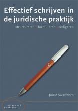 Joost Swanborn , Effectief schrijven in de juridische praktijk