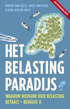 Joost van Kleef, Henk Willem Smits, Martin van Geest Het belastingparadijs