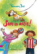 Tamara Bos , Sam in actie!