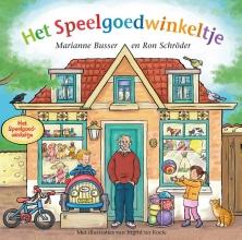 Marianne  Busser, Ron  Schröder Het Speelgoedwinkeltje