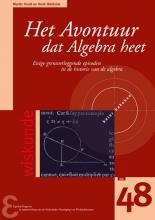 Henk Hietbrink Martin Kindt, Het avontuur dat Algebra heet