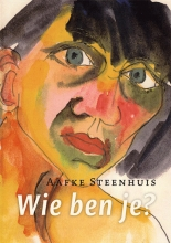 Aafke Steenhuis , Wie ben je?