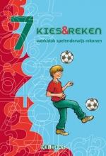 Mariette Denissen-Schuurmans Hariette Burgmans, Kies & reken 7 Werkblok
