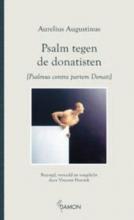 Aurelius  Augustinus Psalm tegen de donatisten