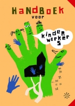 Nanda van Eijk Janneke Burger  Reinier Sanders, Handboek voor kinderwerkers