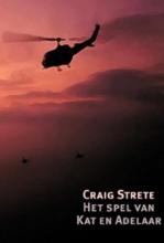 Craig  Strete Het spel van Kat en Adelaar