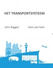 Hans van Ham John Baggen, Het Transportsysteem