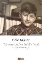 Salo  Muller Verbum Holocaust Bibliotheek Tot vanavond en lief zijn hoor!