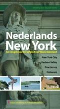 , Nederlands New York: een reisgids naar het erfgoed van Nieuw Nederland