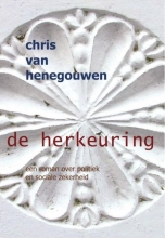 Chris van Henegouwen De herkeuring