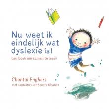 Chantal  Engbers Nu weet ik eindelijk wat dyslexie is