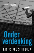 Eric Oosthoek , Onder verdenking