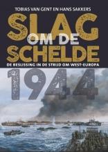 Tobias  Van Gent, Hans  Sakkers Slag om de Schelde 1944