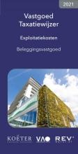 Koeter Vastgoed Adviseurs , Vastgoed Taxatiewijzer Exploitatiekosten Beleggingsvastgoed 2021