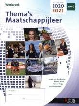 Jasper Van den Broeke , Thema`s Maatschappijleer havo 2020 2021 werkboek