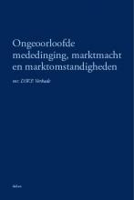 D.W.F. Verkade , Ongeoorloofde mededinging, marktmacht en marktomstandigheden