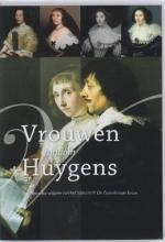 , Vrouwen rondom Huygens