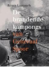 Rémy  Limpach De Brandende kampongs van Generaal Spoor